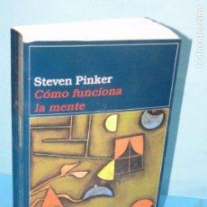 Libros de segunda mano: STEVEN PINKER - CÓMO FUNCIONA LA MENTE. Lote 171757669