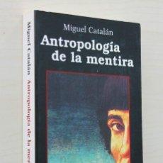 Livros em segunda mão: ANTROPOLOGÍA DE LA MENTIRA. (SEUDOLOGÍA II) -