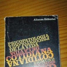 Libros de segunda mano: PSICOPATOLOGÍA DE LA VIDA COTIDIANA SIGMUND FREUD ALIANZA EDITORIAL 1969. Lote 135684411