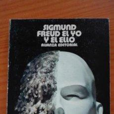 Libros de segunda mano: EL YO Y EL ELLO SIGMUND FREUD ALIANZA EDITORIAL 1973. Lote 135684943
