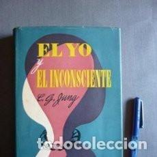 Libros de segunda mano: EL YO Y EL INCONSCIENTE CG JUNG ED. MIRACLE (1950). Lote 135777466