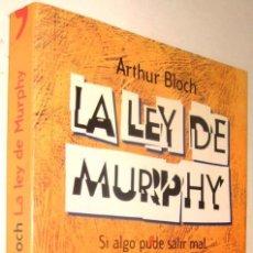 Libros de segunda mano: LA LEYDE MURPHY - ARTHUR BLOCH *. Lote 136397574
