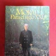 Libros de segunda mano: MORAL PARA EL SIGLO XXI. JHON BAINES. Lote 136649314