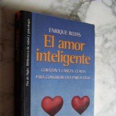 Libros de segunda mano: EL AMOR INTELIGENTE. CORAZÓN Y CABEZA: CLAVES PARA CONSTRUIR UNA PAREJA FELIZ. ENRIQUE ROJAS, 1997.. Lote 136745206