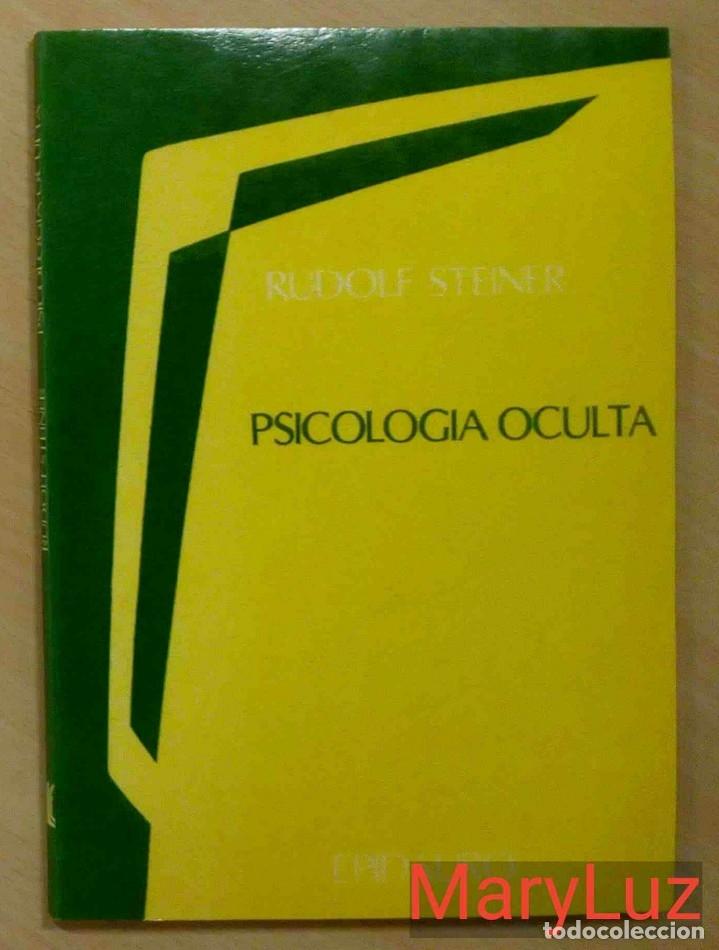 PSICOLOGÍA OCULTA -RUDOLF STEINER- 3 CONFERENCIAS PRONUNCIADAS EN DORNACH (SUIZA) 1921. ANTROPOSOFÍA (Libros de Segunda Mano - Pensamiento - Psicología)