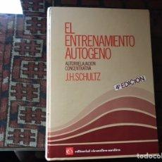 Libros de segunda mano: EL ENTRENAMIENTO AUTÓGENO. J. H. SCHULTZ. AUTOR RELAJACIÓN CONCENTRACIÓN. CON CUADERNO. Lote 180250297