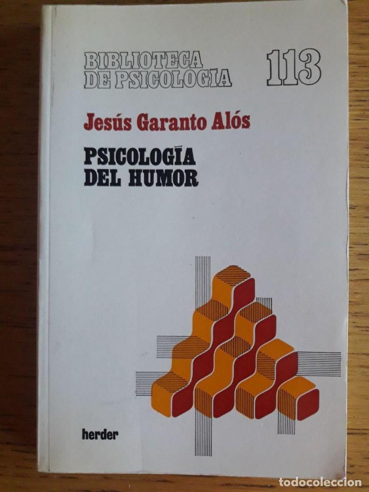 PSICOLOGÍA DEL HUMOR / JESÚS GARANTO ALÓS / EDI. HERDER / EDICION 1983 (Libros de Segunda Mano - Pensamiento - Psicología)