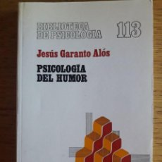 Libros de segunda mano: PSICOLOGÍA DEL HUMOR / JESÚS GARANTO ALÓS / EDI. HERDER / EDICION 1983. Lote 137328290