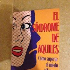 Libros de segunda mano: EL SÍNDROME DE AQUILES. CÓMO SUPERAR EL MIEDO AL FRACASO (PETR?SKA CLARKSON). Lote 138900548