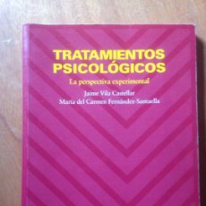 Libros de segunda mano: TRATAMIENTOS PSICOLÓGICOS: LA PERSPECTIVA EXPERIMENTAL EDICIONES PIRÁMIDE, S.A.. Lote 138999528