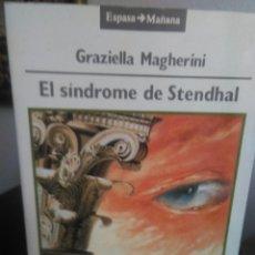 Libros de segunda mano: GRAZIELLA MAGHERINI, EL SÍNDROME DE STENDHAL. Lote 139354522