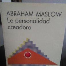 Libros de segunda mano: ABRAHAM MASLOW, LA PERSONALIDAD CREADORA. Lote 139355230