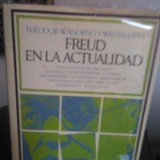Libros de segunda mano: THEODOR W. ADORNO Y WALTER DIRKS, FREUD EN LA ACTUALIDAD. Lote 139312778