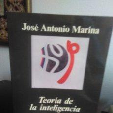 Libros de segunda mano: JOSÉ ANTONIO MARINA, TEORÍA DE LA INTELIGENCIA CREADORA. Lote 139313630