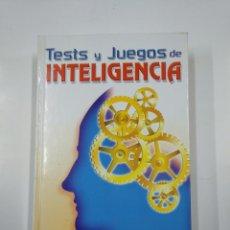Libros de segunda mano: TESTS Y JUEGOS DE INTELIGENCIA. - VARIOS AUTORES. TDK169. Lote 139523318