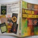 Libros de segunda mano: JOSEPH MURPHY O PODER DO SUBCONSCIENTE Y90978. Lote 139820606