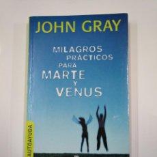Libros de segunda mano: MILAGROS PRÁCTICOS PARA MARTE Y VENUS. - GRAY, JOHN. PLAZA JANES. TDK65. Lote 139896086
