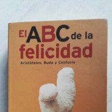 Libros de segunda mano: EL ABC DE LA FELICIDAD. Lote 140050724