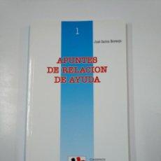 Libros de segunda mano: APUNTES DE RELACIÓN DE AYUDA. - JOSÉ CARLOS BERMEJO. SAL TERRAE. TDK112. Lote 140146914