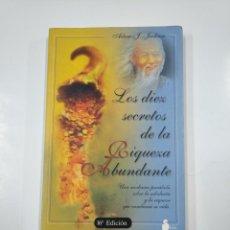 Libros de segunda mano: LOS DIEZ SECRETOS DE LA RIQUEZA ABUNDANTE. - ADAM J. JACKSON. TDK112. Lote 140147930