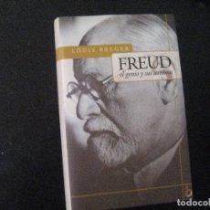 Libros de segunda mano: FREUD, EL GENIO Y SUS SOMBRAS. POR LOUIS BREGER. JAVIER VERGARA, 2001. 607 PÁGS. ILUSTR. TAPA DURA. Lote 140364066