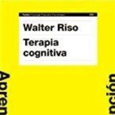 Libros de segunda mano: TERAPIA COGNITIVA - WALTER RISO. Lote 140835030