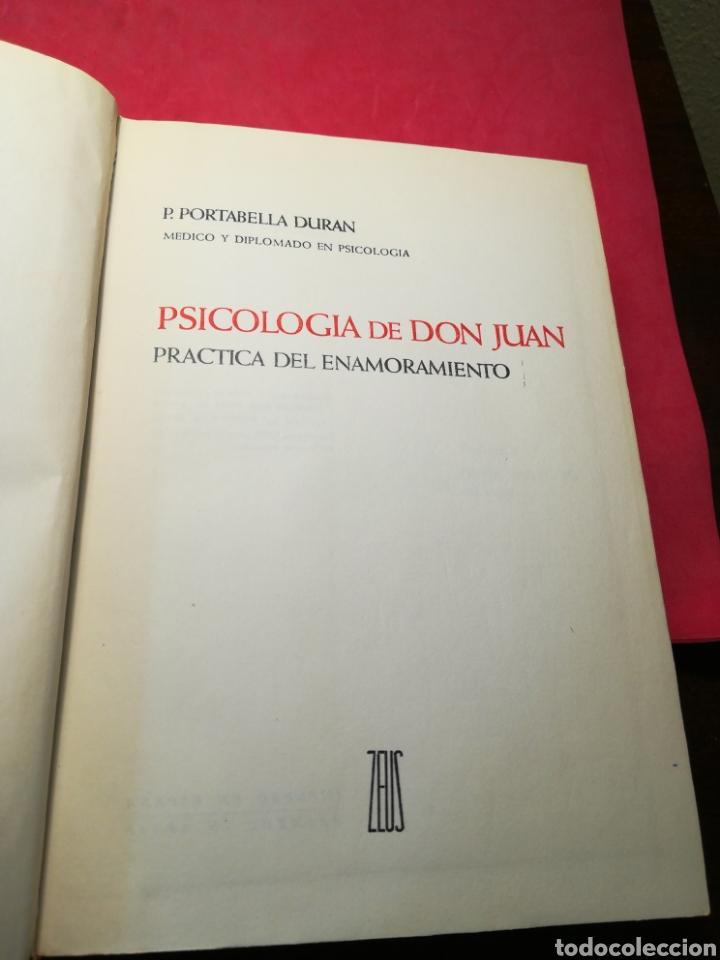 Libros de segunda mano: Psicología de Don Juan, practica del enamoramiento-Portabella Durán-Zeus, 1965-Firmado por el autor - Foto 4 - 140985016