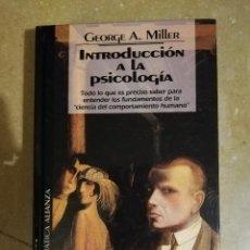 Libros de segunda mano: INTRODUCCION A LA PSICOLOGIA (GEORGE A. MILLER) ALIANZA, EDICIONES DEL PRADO. Lote 141153214