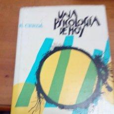 Libros de segunda mano: UNA PSICOLOGÍA DE HOY. E. CERDÁ.- EST6B4. Lote 141235338