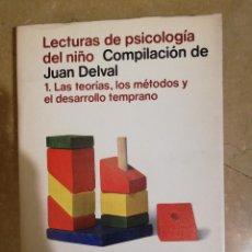 Libros de segunda mano: LECTURAS DE PSICOLOGIA DEL NIÑO. 1 LAS TEORIAS, LOS METODOS Y EL DESARROLLO TEMPRANO. Lote 141259622