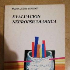 Libros de segunda mano: EVALUACION NEUROPSICOLOGICA (MARIA JESUS BENEDET). Lote 141260910