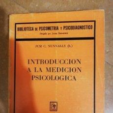 Libros de segunda mano: INTRODUCCION A LA MEDICION PSICOLOGICA (JUM C. NUNNALLY) PAIDÓS. Lote 141262598