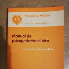 Libros de segunda mano: MANUAL DE PSICOGERIATRIA CLINICA (INMACULADA DE LA SERNA DE PEDRO). Lote 141263562
