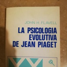 Libros de segunda mano: LA PSICOLOGIA EVOLUTIVA DE JEAN PIAGET (JOHN H. FLAVELL) PAIDÓS. Lote 141263918