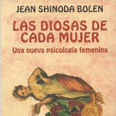 Libros de segunda mano: LA DIOSA DE CADA MUJER, JEAN SHINODA BOLEN. Lote 211467989