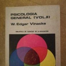 Libros de segunda mano: PSICOLOGIA GENERAL (VOL. II) W. EDGAR VINACKE. Lote 141472122