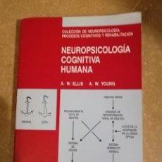 Libros de segunda mano: NEUROPSICOLOGIA COGNITIVA HUMANA (A. W. ELLIS, A. W. YOUNG) MASSON. Lote 141514090