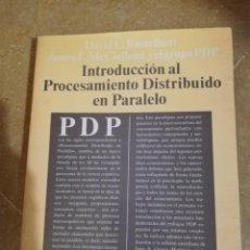 Libros de segunda mano: INTRODUCCION AL PROCESAMIENTO DISTRIBUIDO EN PARALELO (VV. AA.) ALIANZA PSICOLOGIA. Lote 141514238