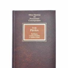 Libros de segunda mano: REFLEJOS CONDICIONADOS E INHIBICIONES - PÁULOV, IVÁN. Lote 141798118