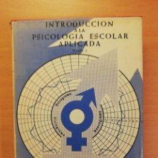 Libros de segunda mano: INTRODUCCIÓN A LA PSICOLOGÍA ESCOLAR APLICADA (TOMO I) JESÚS AYUDA MORALES. Lote 194527001