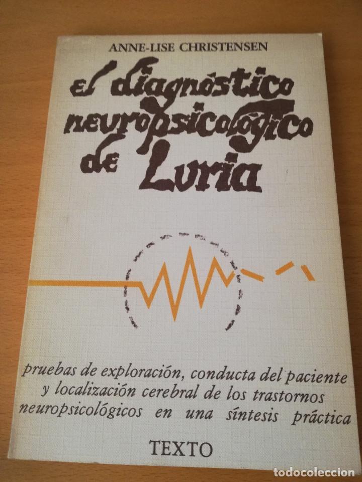 EL DIAGNOSTICO NEUROPSICOLOGICO DE LURIA (ANNE - LISE CHRISTENSEN) (Libros de Segunda Mano - Pensamiento - Psicología)