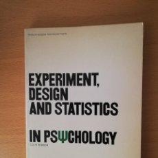Libros de segunda mano: EXPERIMENT, DESIGN AND STATISTICS IN PSYCHOLOGY (COLIN ROBSON) PENGUIN EDUCATION. Lote 142782606