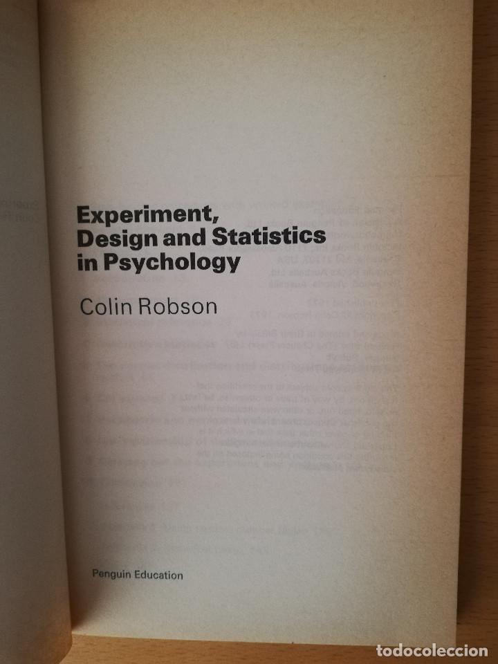 Libros de segunda mano: EXPERIMENT, DESIGN AND STATISTICS IN PSYCHOLOGY (COLIN ROBSON) PENGUIN EDUCATION - Foto 2 - 142782606