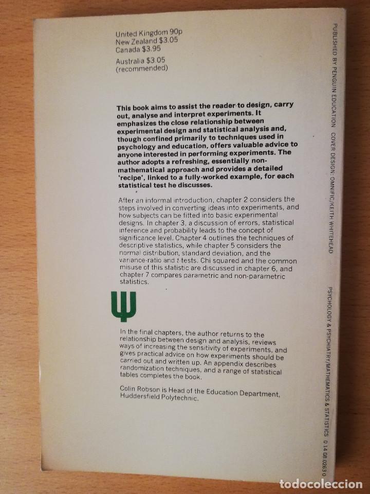 Libros de segunda mano: EXPERIMENT, DESIGN AND STATISTICS IN PSYCHOLOGY (COLIN ROBSON) PENGUIN EDUCATION - Foto 4 - 142782606