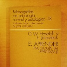 Libros de segunda mano: EL APRENDER. PSICOLOGIA DEL APRENDIZAJE (O. W. HASELOFF Y E. JORSWIECK) ESPASA - CALPE. Lote 142787234