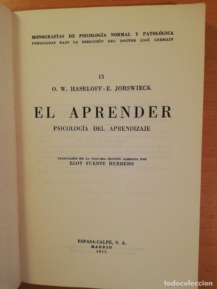 Libros de segunda mano: EL APRENDER. PSICOLOGIA DEL APRENDIZAJE (O. W. HASELOFF Y E. JORSWIECK) ESPASA - CALPE - Foto 2 - 142787234