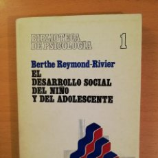 Libros de segunda mano: EL DESARROLLO SOCIAL DEL NIÑO Y DEL ADOLESCENTE (BERTHE REYMOND - RIVIER) HERDER. Lote 142787786