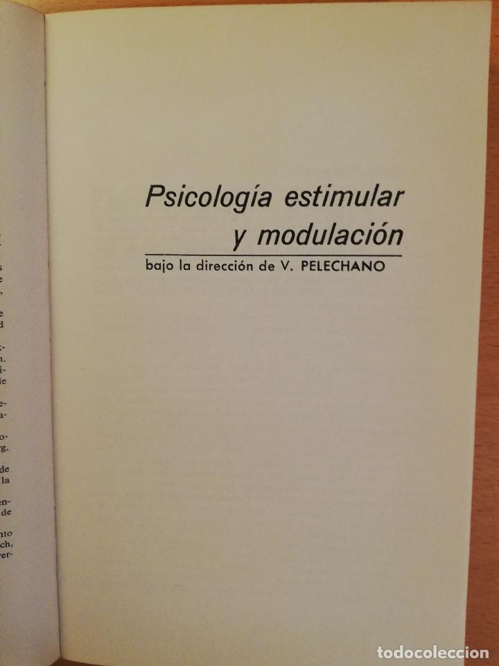 Libros de segunda mano: PSICOLOGIA ESTIMULAR Y MODULACION (VICENTE PELECHANO) EDICIONES MAROVA - Foto 2 - 142788854