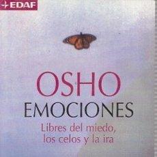 Libri di seconda mano: EMOCIONES. LIBRES DEL MIEDO, LOS CELOS Y LA IRA. OSHO. Lote 142900750