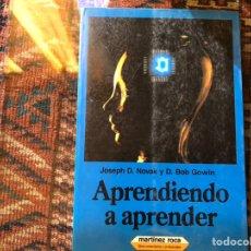 Libros de segunda mano: APRENDIENDO A APRENDER. JOSEPH D. NOVAK. MARTÍNEZ ROCA. BUEN ESTADO. Lote 142936456